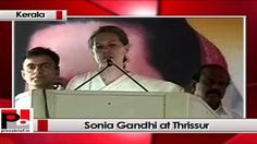 "Congress President and UPA chairperson Sonia Gandhi visited Thrissur, Kerala to address a party election rally. While speaking at the occasion she said, ""We want an India that all our democratic institutions to be strong but our opponents seek to weaken these institutions. They promote one man rule."""