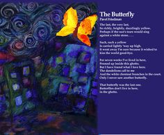 The Butterfly / Pavel Friedman. Artwork: Liz Elsby Holocaust Poetry