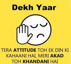 Dekh yaar!