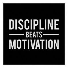 Discipline Beats Motivation - Inspirational Poster - decor d Motivacional Quotes, Inspirational Posters, Motivational Quotes For Working Out, Motivational Posters, Work Quotes, Life Quotes, Motivational Workout Quotes, Workout Qoutes, Motivational Quotes For Athletes