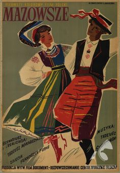 Polish posters: MAZOWSZE - Witold Chmielewski, Lucjan Jagodziński (1954) Polish Posters, Poland, Scrapbook, Baseball Cards, Painting, Charts, Painting Art, Paintings, Painted Canvas