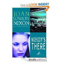 Nobody's There - Joan Lowery Nixon... haven't read this one either