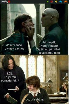 Severus, Harry And Voldemort Good Jokes, Funny Jokes, Harry Otter, Harry Potter Jokes, Weird Words, Voldemort, Man Humor, Funny Moments, Funny People
