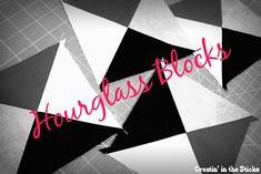 Creatin' in the Sticks: Hourglass Quilt Block Tutorial