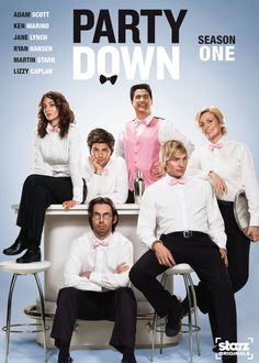 Party Down... with a cast like that, who could argue? This is next on the list after I finish Veronica Mars.