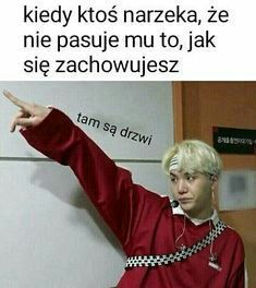 When someone do not like how i act *the dors are here* Kdrama Memes, Bts Memes, Funny Memes, King Julian Quotes, Asian Meme, Polish Memes, K Meme, Dark Sense Of Humor, D Gray Man