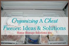 Chest freezers can be a pain to organize, but here's practical ideas and solutions shared, with before and after photos, for those who participated in the 52 Week Organized Home Challenge on Home Storage Solutions 101