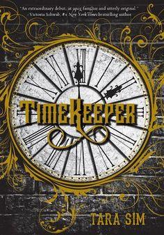 Tara Sim, Timekeeper (Timekeeper, #1)