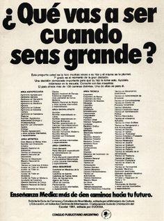 """""""¿Qué vas a hacer cuando seas grande?""""-1981"""
