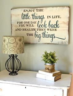 """*** for saw? - """"Enjoy the little things"""" Wood Sign {customizable} - Aimee Weaver Designs (Diy Wall Decor For Living Room) Wood Crafts, Diy Crafts, Budget Crafts, Deco Champetre, Pallet Signs, Pallet Art, Shabby, Home And Deco, Diy Signs"""