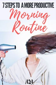 Learn how to crate a killer morning routine with these 7 Easy Steps.