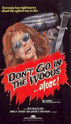 33) Don't Go In The Woods... Alone! - Watched 05/02/2015 with Dave from Personal Collection