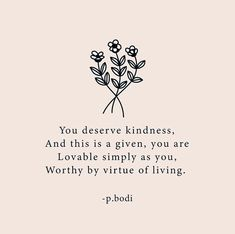Inspirational Quotes About Success, You Deserve, Sunshine, Hilarious, Mindfulness, Thoughts, Live, My Love, Words