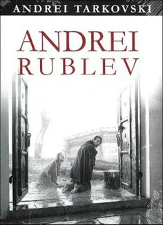 Andrei Rublev 1966  Andrey Rublyov    Director: Andrei Tarkovsky. Cast: Anatoli Solonitsyn, Ivan Lapikov, Nikolai Grinko, Nikolai Sergeyev, Irma Raush, Nikolay Burlyaev, Yuriy Nazarov, Nikolai Grabbe, Mikhail Kononov, Bolot Bejshenaliyev, Rolan Bykov, Yuri Nikulin.    Overview: After four years of production the film by Russian director Andrei Tarkovsky would be banned soon after it's release leading it to be shown only at foreign film festivals. The film is about a Russian icon painter…