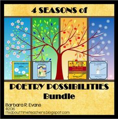 4 Poetry Possibilities units in one economical bundle --  FALL, WINTER, SPRING, & SUMMER.  A whole year of poetry and custom designed lessons for each poem.  $