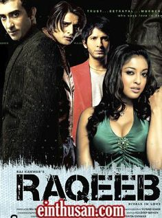 Raqeeb: Rivals In Love Hindi Movie Online - Sharman Joshi, Tanushree Dutta, Jimmy Shergill and Rahul Khanna. Directed by Anurag Singh. Music by Pritam. 2007 ENGLISH SUBTITLE