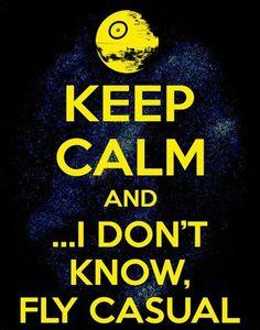Finally, a 'keep calm' saying worth having...