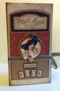 Lets Make Series 11 - A Place in Time Birthday Book, via YouTube.