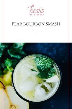 Are you looking for a quick and easy cocktail recipe? Click through to find out how to make this Pear Bourbon Smash! | Heart of a Baker #cocktail #cocktailrecipe #drinkrecipe Easy Alcoholic Drinks, Easy Cocktails, Drinks Alcohol Recipes, Cocktail Recipes, Easy Desserts, Dessert Recipes, Bourbon Smash, Healty Dinner, Food For A Crowd