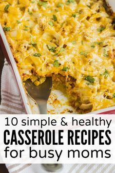 If you're looking for healthy dinner recipes to make your family that won't take hours to prepare, you will LOVE this collection of simple and healthy casserole recipes. I'm especially excited about # 5 (think lasagna meets spaghetti squash)!