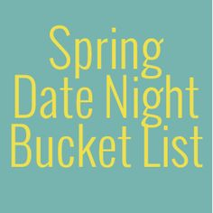 Spring date night ideas to keep your marriage fresh and get you out of the house and having fun!