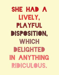 I love this quote!!! Pride and Prejudice - Jane Austen