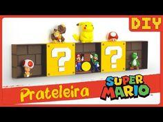 Prateleira do SUPER MARIO - DiY Geek | Dany Martines - YouTube
