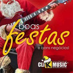 O ClikMusic deseja-lhe Boas Festas e bons negócios!   Visite já em: www.clikmusic.pt