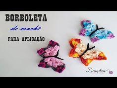 Borboleta de Crochê para Aplicação - YouTube