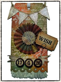Tim Holtz Tag - Pennant, Rosette, Tattered Banner, Scallop dies  3/11/11  http://timholtz.typepad.com/my_weblog/2011/03/thawing-out.html#  Tag2