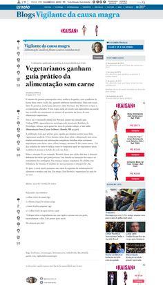Título: Vegetarianos ganham guia prático da alimentação sem carne Veículo:Estadão.com Data 05/08/2015 Cliente: Alaúde