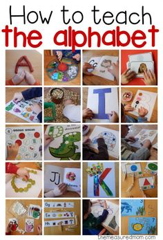 How to teach the alphabet:   How to teach the alphabet to toddlers and preschoolers - with tons of alphabet activities for learning alphabet letters, doing alphabet crafts, and SO much more!