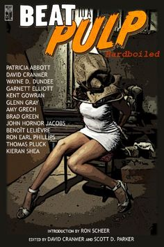 Free Book – BEAT to a PULP: Hardboiled, edited by Scott D. Parker and David Cranmer, is free in the Kindle store, courtesy of BEAT to a PULP.