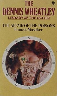 """The Affair Of The Poisons""  ***  Frances Mossiker  (1969)"