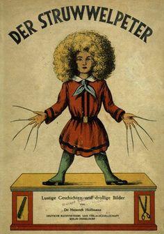 Der Struwwelpeter (Pierre l'Ebouriffé).  Most terrifying children's book