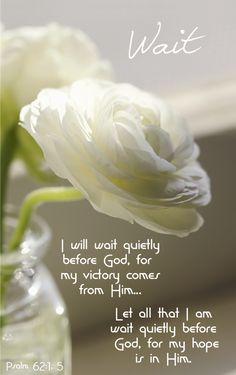 Psalm 62:1, 5 http://wetraveltogether.weebly.com/