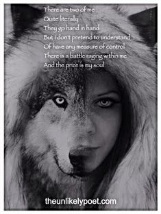 Half girl half wolf the soul is as much wolf as you make it Wolf Qoutes, Lone Wolf Quotes, Werewolf Quotes, Wolves And Women, Wolf Spirit Animal, Wolf Love, Wolf Pictures, She Wolf, Beautiful Wolves