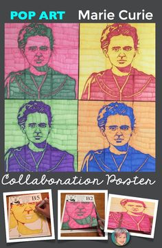 Marie Curie pop art collaboration poster - great art project for teachers to introduce Marie Curie or as an extension for any scientist unit.