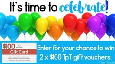 Celebration giveaway 2 x $100 TpT gift vouchers to WIN via Clever Classroom