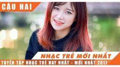 Nhạc Hot Việt Tháng 1 2017 || Bảng Xếp Hạng Nhạc Trẻ Hay Nhất Tháng 1 20...