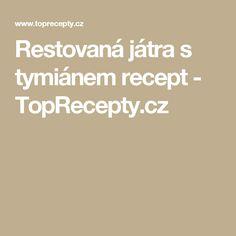 Restovaná játra s tymiánem recept - TopRecepty.cz
