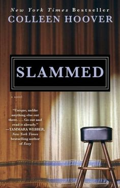 Slammed; LOVED this book; 5 stars; a must read!!!!!