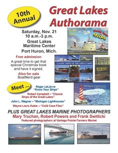 Meet and greet maritime authors and video producers from around the Great Lakes this Saturday at Port Huron's Great Lakes Maritime Center.