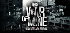 This War of Mine - Similar Games Like State of Decay 2 PC, Xbox One, .The game mainly focuses on wars, and you need to survive each of them in order to continue the game and explore new sides of this world. Minions, State Of Decay, Studios, Will You Go, Short Words, Apps, Thing 1, Life And Death, News Games
