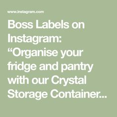 """Boss Labels on Instagram: """"Organise your fridge and pantry with our Crystal Storage Container The BPA free design features a clear, durable design with handles which…"""" Pantry Organisation, Organization, Storage Containers, Free Design, Boss, Crystals, Math Equations, Kitchen, Instagram"""
