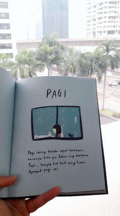 """Nanti kita cerita tentang hari ini"" i Quotes Rindu, Book Qoutes, Story Quotes, Tumblr Quotes, Text Quotes, People Quotes, Poetry Quotes, Daily Quotes, Words Quotes"