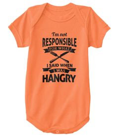 Discover Baby Is Hangry! T-Shirt, a custom product made just for you by Teespring. - Get this cute HANGRY onesie for your little one. Holistic Treatment, Cure, Fisher, Onesies, T Shirt, Baby, Kids, Clothes, Women