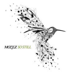 Mozez - So still