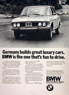 1972 BMW Bavaria Sedan original vintage ad. With a 3.0L engine, super efficient combustion system, rugged suspension and power assist disc brakes. Germany builds great luxury cars. BMW is the one that's fun to drive.