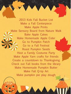 2013 kids fall bucket list! Yay fall!.. documented & had a book made of all our excursions last Fall/ Xmas lets see if we can top it this year with Ms. Kayla